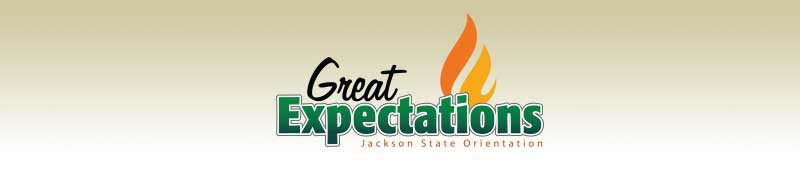 Great Expectations - Jackson State Orientation